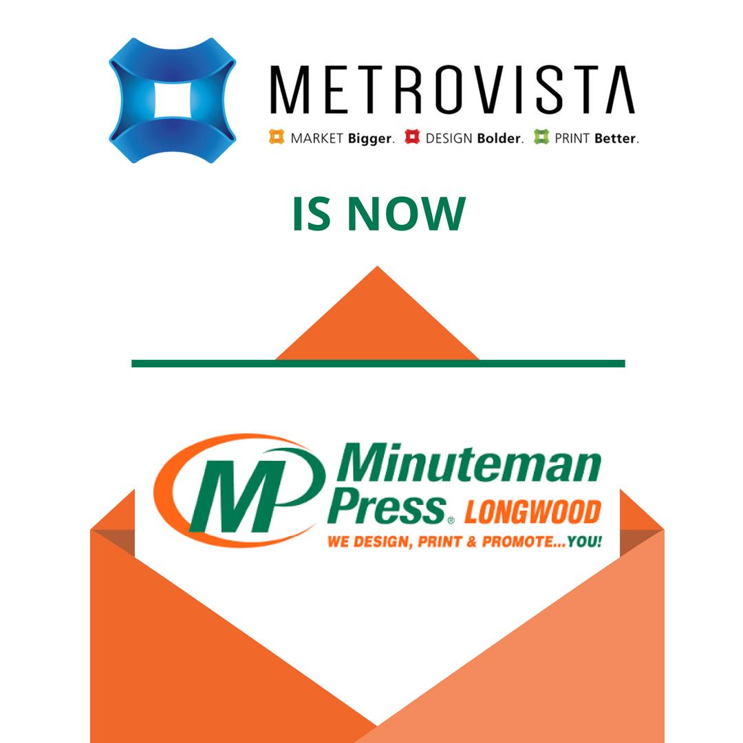 Metrovista | Minuteman Press Longwood